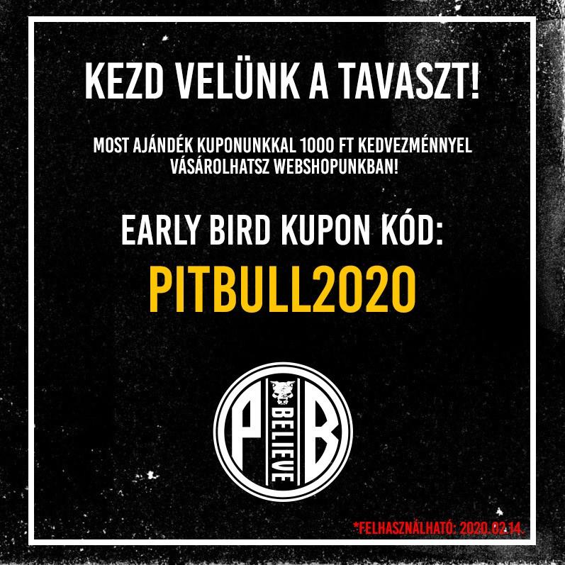 """Kezd velünk a tavaszt! Most a """"pitbull2020"""" kuponkóddal 1000 Ft kedvezménnyel vásárolhatsz webshopunkban! Ne maradj le róla!Pit Bull Believe Street Wear 2020."""
