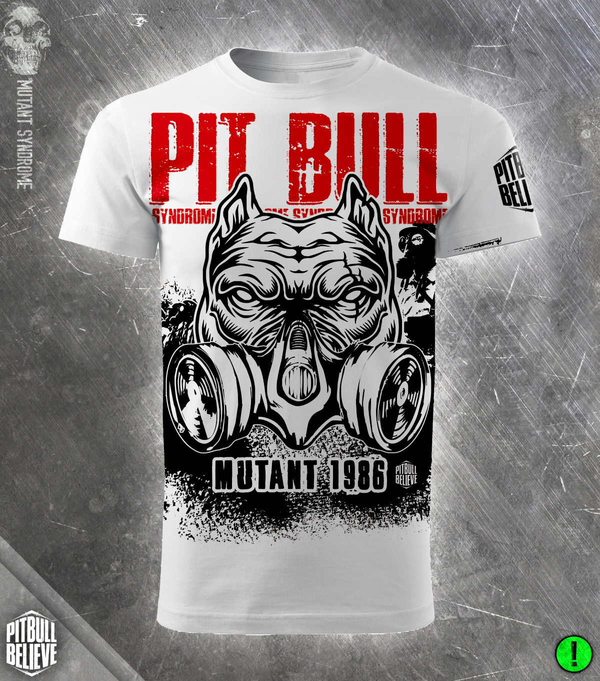 Pit Bull Believe [Mutant Syndrome] póló